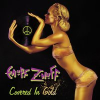 Covered in Gold — Enuff Z'Nuff