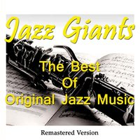 Jazz Giants: The Best of Original Jazz Music — сборник