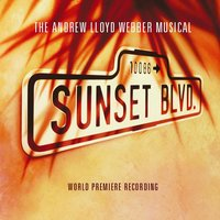 "Sunset Boulevard — Andrew Lloyd Webber, Original London Cast, ""Sunset Boulevard"" Original London Cast"