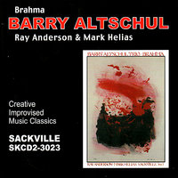 Brahma — Ray Anderson, Barry Altschul