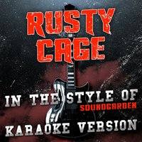 Rusty Cage (In the Style of Soundgarden) - Single — Ameritz Audio Karaoke