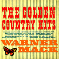 The Golden Country Hits — Warner Mack