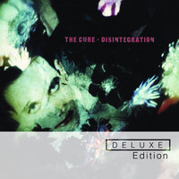 Disintegration — The Cure