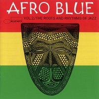 Afro Blue Vol. 2 - The Roots & Rhythm — сборник