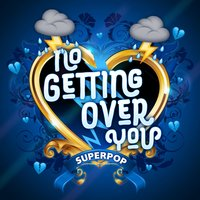 Superpop (No Getting over You) — сборник