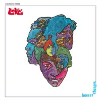 Forever Changes: Expanded And Remastered — Love