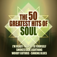 The 50 Greatest Hits of Soul — сборник
