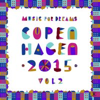 Music for Dreams Copenhagen 2015, Vol. 2 — Kenneth Bager