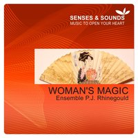 Woman's Magic — Ensemble P.J. Rhinegould
