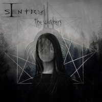 The Watchers — I, Sentry