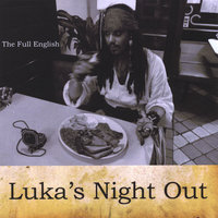 The Full English — Luka's Night Out
