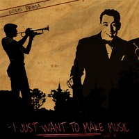 I Just Want to Make Music, Vol. 3 — Louis Prima