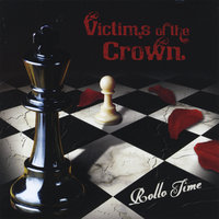 Victims of the Crown — Rollo Time