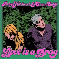 Love Is a Drag — Robyn Hitchcock, Emma Swift