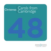 Christmas | Carols from Cambridge — Thomas Hewitt Jones, Samuel Pegg, The Choir of Emmanuel College, Cambridge