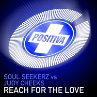Reach For The Love — Judy Cheeks, Soul Seekerz