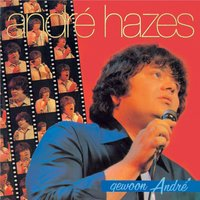 Gewoon Andre — Andre Hazes