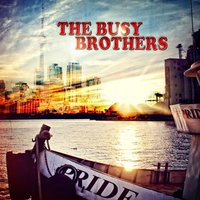 The Busy Brothers — The Busy Brothers