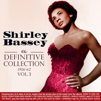 The Definitive Collection 1956-62, Vol. 3 — Shirley Bassey