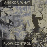 Flow Control — Angkor What