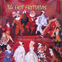 Invitation to the Dance — The Hot Frittatas