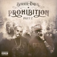 Prohibition Part 2 — B-Real, Berner