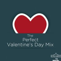 The Perfect Valentine's Day Mix — сборник