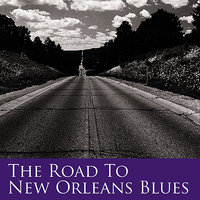 The Road To New Orleans Blues — сборник