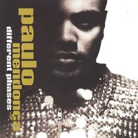 Different Phases — Paulo Mendonca
