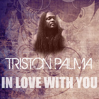 In Love With You — Triston Palma