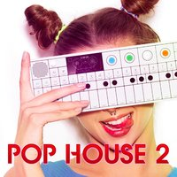 Pop House 2 — Extreme Music