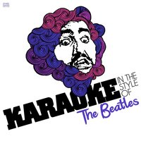 Karaoke - In the Style of the Beatles — Ameritz Spanish Instrumentals