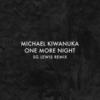 One More Night — Michael Kiwanuka