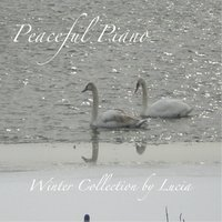 Peaceful Piano: Winter Collection — Lucia Timmerman