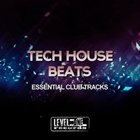 Tech House Beats (Essential Club Tracks) — Jeanclaudemaurice
