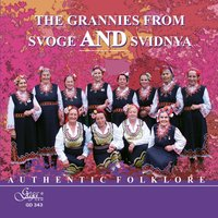 Authentic Folklore — The grannies from Svoge and Svidnya, The grannies from Svoge, The grannies from Svidnya