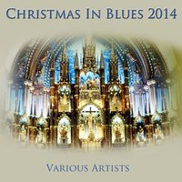 Christmas in Blues 2014 — сборник
