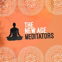 The New Age Meditators — The New Age Meditators