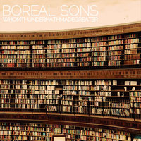 Whom Thunder Hath Made Greater — Boreal Sons