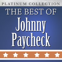 The Best of Johnny Paycheck — Johnny Paycheck