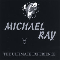 The Ultimate Experience — Michael Ray