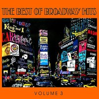 The Best of Broadway Hits, Volume 3 — сборник