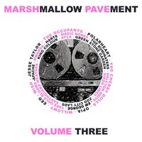Marshmallow Pavement, Vol. 3 — сборник