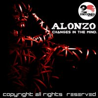 Changes in the Mind — Alonzo