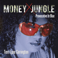 Money Jungle: Provocative in Blue — Terri Lyne Carrington, Erin Boheme
