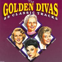 The Golden Divas - 25 Classic Tracks — Rosemary Clooney