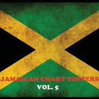 Jamaican Chart Toppers, Vol. 5 — сборник