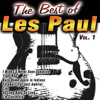 The Best of Les Paul Vol. 1 — Les Paul