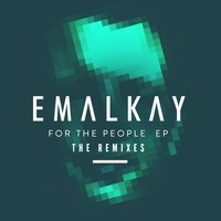 For the People - EP — Emalkay