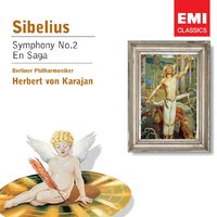 Sibelius: Symphony No.2 in D, Op.43 — Ян Сибелиус, Berlin Philharmonic Orchestra, Герберт фон Караян